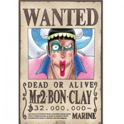 One piece - Affiche Wanted de Mr2 Bon Clay  - Posters & Affiches